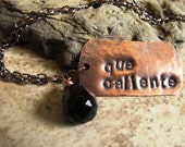 Que Caliente - Hand Stamped Copper Necklace with Black Quartz