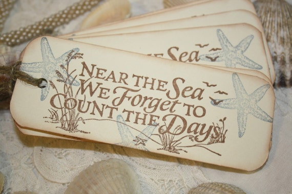Beach Gift Tags -  Near the Sea We Forget to Count the Days