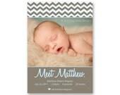 Birth Announcement, Baby Girl or Boy, Chevron Stripes - a printable photo card. (No. 11018)