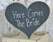 Here Comes The Bride Wedding Sign Hand Painted Sign (item P10347)