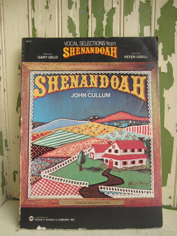 Vocal Selections From Shenandoah