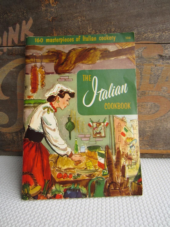 Vintage 1956 The Italian Cookbook - 463.0KB