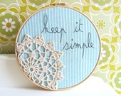 "Doily Wall Art Embroidery Hoop - 'Keep it simple' in turquoise - 8"" hoop"