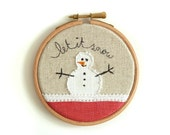 """Embroidered Christmas Decoration - 'Let it snow' Christmas hoop in white & red - 4"""" hoop"""