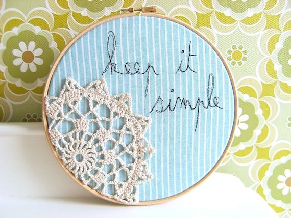 "Doily Wall Art Embroidery Hoop - 'Keep it simple' in turquoise - 8"" hoop"
