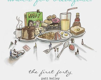 What's for Breakfast  -  The First Forty