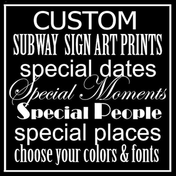 Subway Art Sign Customized Typography Print 10x20, 11x14, or 11x17