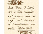PSALM 86:15 --- 8 X 10 Hand Written Calligraphy Art Print Natural Parchment Sepia Brown Birds Beige Vintage Verses Truth Love Grace Mercy