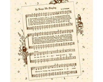 HE KEEPS Me SINGING --- 8 x 10 Antique Hymn Art Print Sheet Music