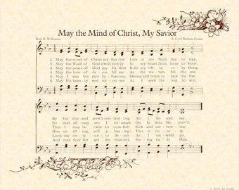 May The MIND Of CHRIST My SAVIOR --- 8 X 10 Antique Hymn Art Print on Parchment