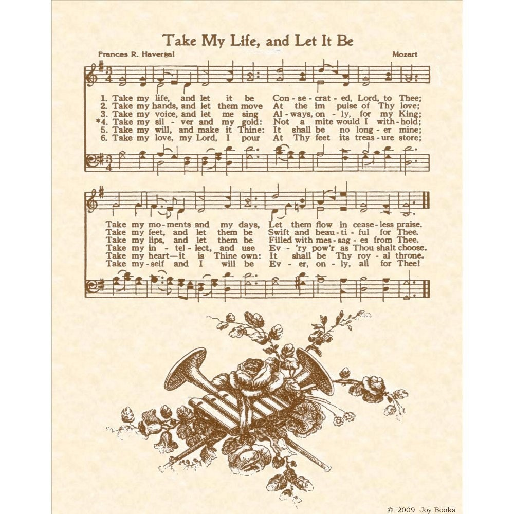 Take My Life And Let It Be 8 X 10 Antique Hymn By
