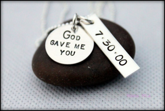 God Gave Me You Necklace, God Gave Me You Hand Stamped Necklace, Christian Jewelry, Mommy Necklace, Birthdate Necklace, Grandma Necklace