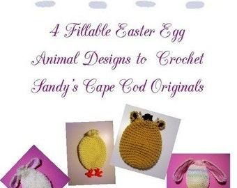 4 Animal Fillable Easter Egg Designs to Crochet Pattern PDF 348