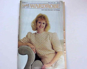 SALE - Annie's Wardrobe No. 15, Knit and Crochet Patterns, May. - Jun. 1987, Magazine of Crochet Patterns and More