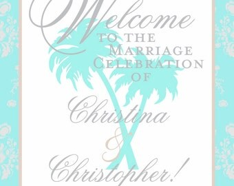 Wedding Sign for Beach and Tropical Weddings and Special Events