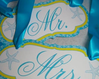 Wedding Chair Signs with Bride and Groom or Mr. and Mrs. for Beach Weddings Customizable