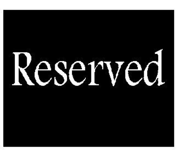 RESERVED for Kent Tsui (friedghost)
