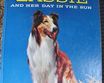 Little Golden Book LASSIE and Her Day in the Sun dated 1958 D Edition