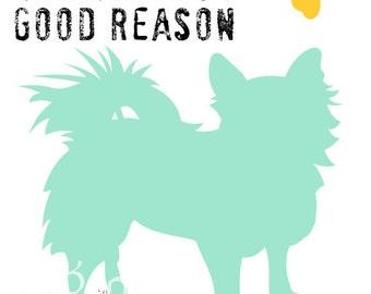 Long Hair Chihuahua Dog Wall Decor Art Poster 5 x 7 Dog Print Inspirational