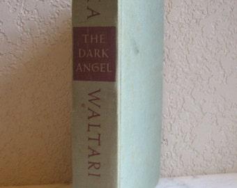 THE DARK ANGEL MIKA WALTARI 1953 HB LOVE AFFAIR  WAR