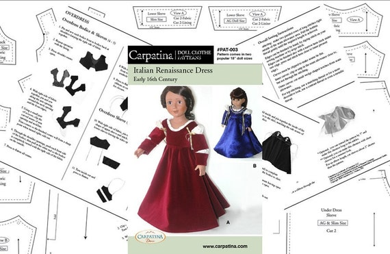 """Italian Renaissance Dress and Chemise, Period Doll Clothes Pattern in 2 sizes: for 18"""" American Girl Dolls and for 18"""" slim Carpatina Dolls"""