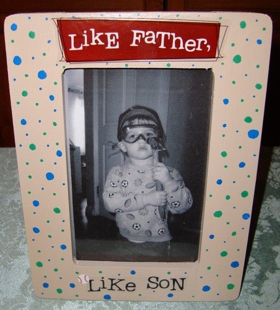 Like Father Like Son Picture Frame Images