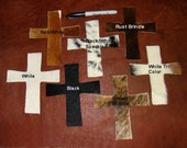 """Supplies -  5 Cowhide Leather Crosses - 6"""" x 5 1/2""""  in a Variety of Cowhide Colors - Bison, Smooth Leather Also Available"""