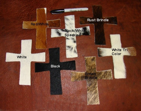 "Supplies -  5 Cowhide Leather Crosses - 6"" x 5 1/2""  in a Variety of Cowhide Colors - Bison, Smooth Leather Also Available"