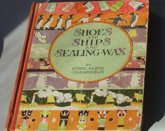Shoes and Ships And Sealing Wax by Ethel Clere Chamberin Pictures by Janet Laura Scott