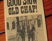 Good Show Old Chap Greeting Card