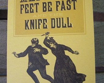 May Your Feet Be Fast and the Knife Dull