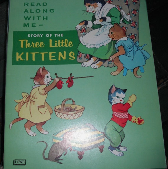 See and Say STORYBOOK - Vintage Story of the Three Little KITTENS  -  Designed and Printed in the USA by the Samuel Lowe Company