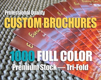 Brochures - CUSTOM FULL COLOR Quantity of 1000
