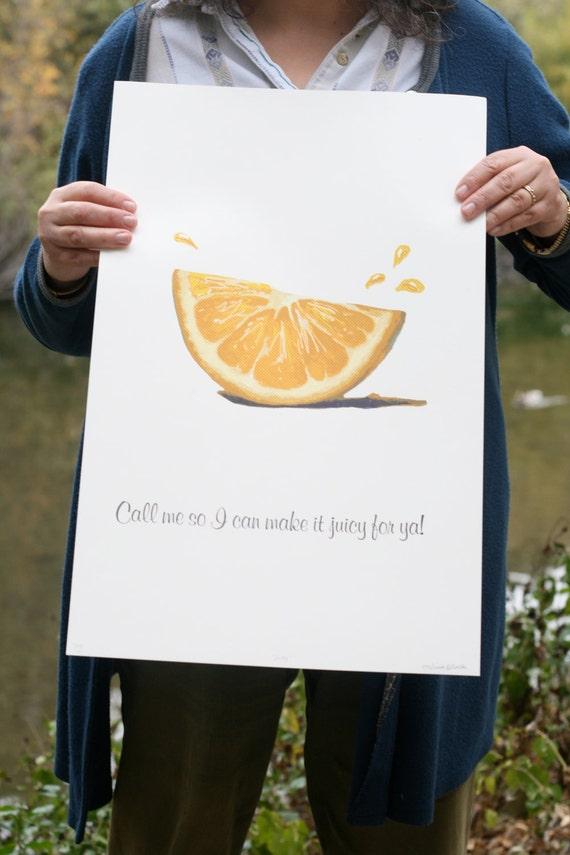 Call Me So I Can Make It Juicy For Ya - Handmade Poster