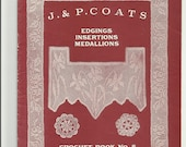 J. & P. Coats Crochet Book No. 5 Edgings, Insertions, Medallions, 1920