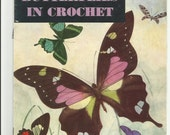Vintage Booklet Butterflies In Crochet, J P Coats, Clarks, Red Heart