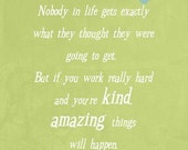 Conan Obrien quote - Nobody in life - Art print - Typography Art - wall art quotes - Green wall decor - digital art - wall art quotes - art