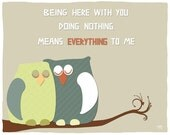 Being here with you, Owls art print poster, art decor, Words art poster, love quote, emotional art, typography print, wall love quotes, art