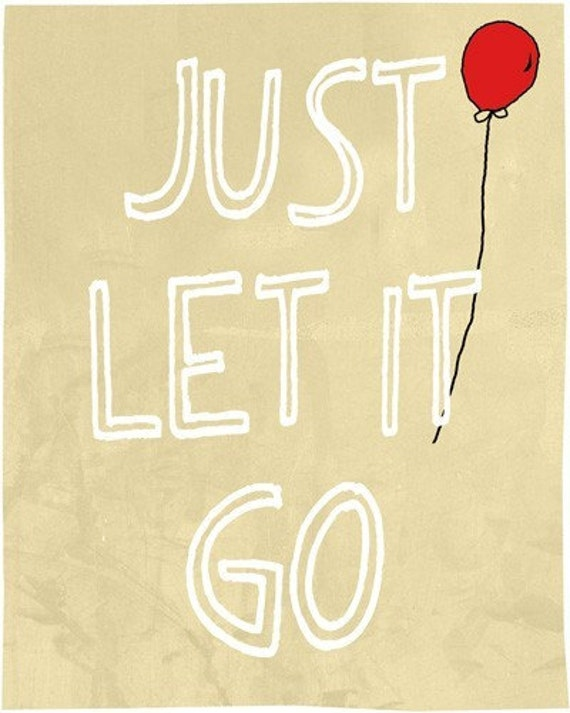 Just let it go - art print - handmade home decor - beige background