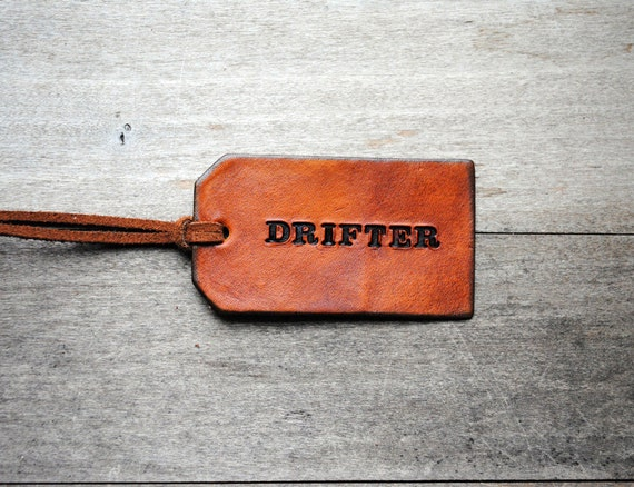 Drifter. Attribute Tag. Ready-made Decorative Leather Luggage Tag. Immediate Shipping. Masculine Gift for Him or Her.