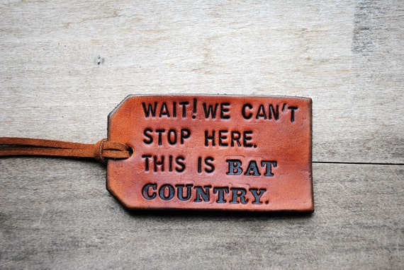 This is Bat Country. Ready-made Leather Luggage Tag. Immediate Shipping.