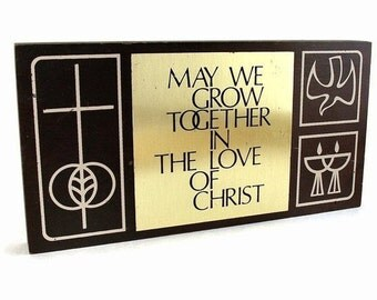 May We Grow Together in the Love of Christ Plaque