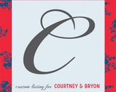 Custom Listing - Courtney & Bryon
