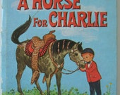 A Horse For Charlie Vintage Book