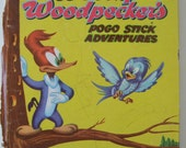 Woody Woodpecker's Pogo Stick Adventures Vintage Book