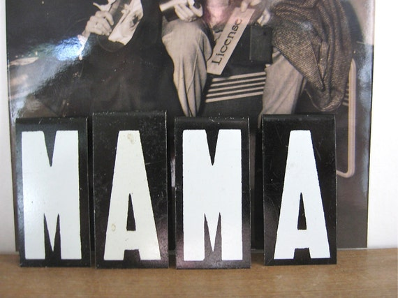 mama vintage letters black and white mother mommy mom industrial sign