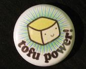 Tofu power pinback button