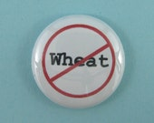 No Wheat pinback button