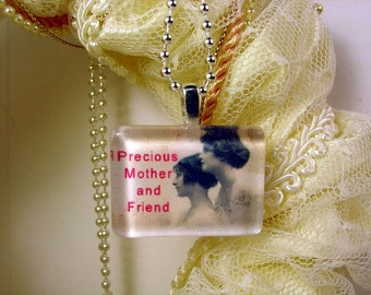 Precious Mother and Friend Glass Pendant Necklace