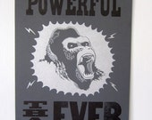 More Powerful than Ever: Going Ape